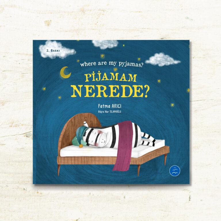 Pijamam Nerede